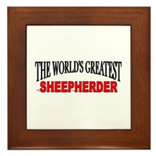 """The World's Greatest Sheepherder"" Framed Tile"