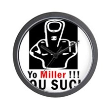 YO MillerU SUCK copy Wall Clock