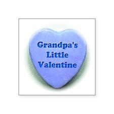 "Grandpas valentine Square Sticker 3"" x 3"""