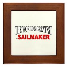 """""""The World's Greatest Sailmaker"""" Framed Tile"""