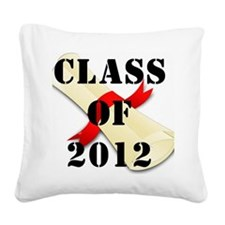class of 2012 diploma 2 Square Canvas Pillow
