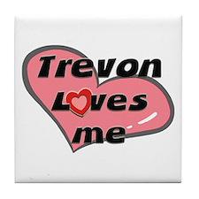 trevon loves me  Tile Coaster