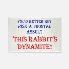 THIS RABBIT'S DYNAMITE Rectangle Magnet