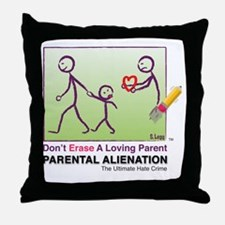 Parental Alienation T-shirt Throw Pillow