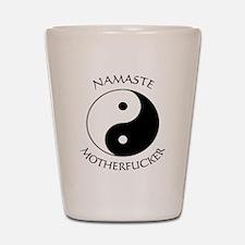 Namaste Motherfucker 4.pptx Shot Glass