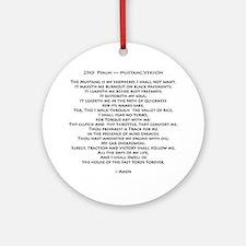 10x10_must psalmBKprntFlt copy Round Ornament
