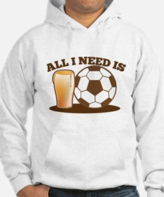 All I need is BEER and FOOTBALL Jumper Hoodie