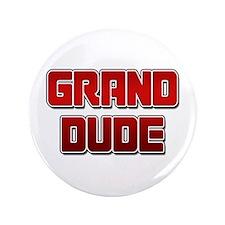 """Grand Dude 3.5"""" Button"""