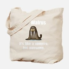 Walrus Vampire White Tote Bag