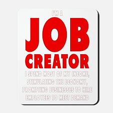 Im a JOB CREATOR 4 DARK SHIRT 600dpi Mousepad