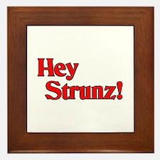 Hey Stunz! Framed Tile