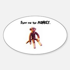 Show Me The Monkey Oval Decal