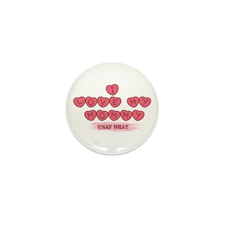 I Love My Mommy Mini Button