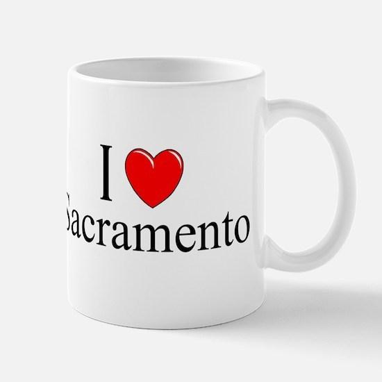 """""""I Love Sacramento"""" Mug"""