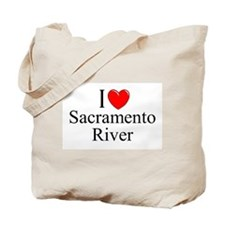 """""""I Love Sacramento River"""" Tote Bag"""