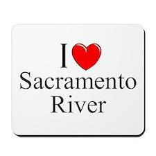 """""""I Love Sacramento River"""" Mousepad"""
