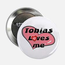 tobias loves me Button