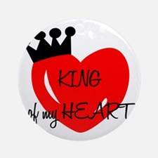 King of my heart Round Ornament
