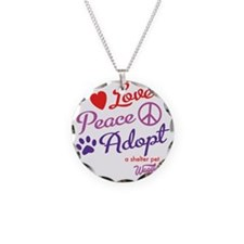 peace love adopt Necklace