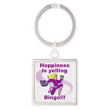 Happiness is yelling bingo Square Keychain