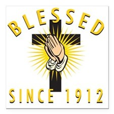 """Blessed1912 Square Car Magnet 3"""" x 3"""""""
