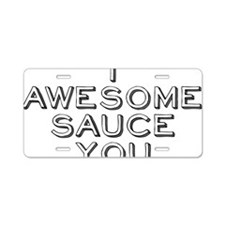 awesomesauce3 Aluminum License Plate