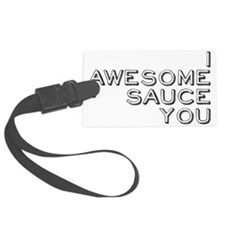 awesomesauce Luggage Tag