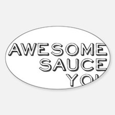 awesomesauce1 Decal