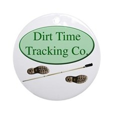 Dirt Time Tracking Company Ornament (Round)