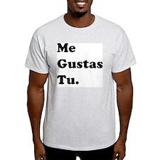 me gustas 3 T-Shirt