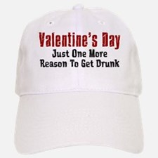 Valentines Day Get Drunk Baseball Baseball Cap