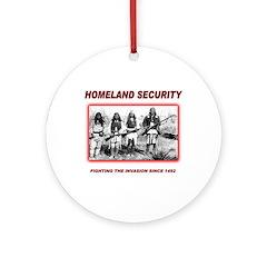 Homeland Security Native Ornament (Round)