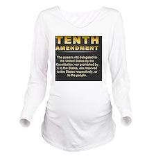 jan12_tenth_amendmen Long Sleeve Maternity T-Shirt