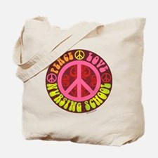 Peace, Love, Nursing School Tote Bag