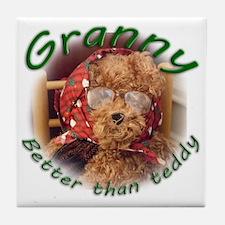Granny_better than teddy Tile Coaster