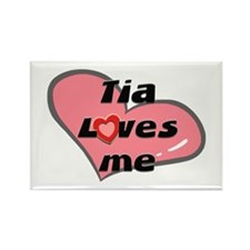 tia loves me Rectangle Magnet