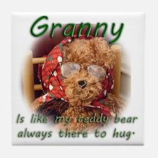Granny_is like my teddy bear Tile Coaster
