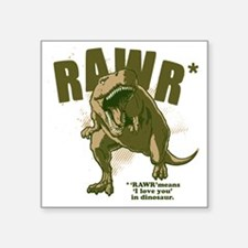 "Rawr-Dinosaur Square Sticker 3"" x 3"""