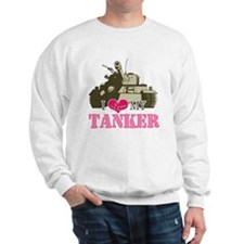 i love my tanker Sweatshirt