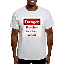 Danger Butcher In A Bad Mood T-Shirt