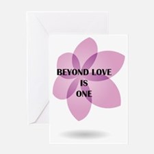 Beyond Love is One Greeting Card