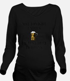 Here To Drink Black Long Sleeve Maternity T-Shirt