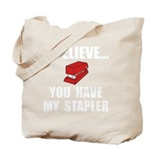 My Stapler White Tote Bag