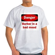 Danger Barber In A Bad Mood T-Shirt