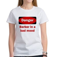 Danger Barber In A Bad Mood Tee
