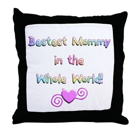 Bestest Mommy Throw Pillow