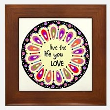 lIve the life you love Coaster Framed Tile