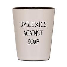 SOPA Dyslexics black Shot Glass