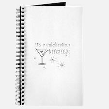 It's a celebration BITCHES! Journal
