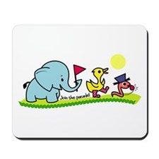 Join the Parade Mousepad